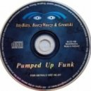 Itty Bitty, Boozy Woozy & Greatski - Pumped Up Funk  (Radio Edit)