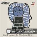 Chemichal Brothers - Galvanize  (DJ Ilsur Energy & DJ Pitchugin Remix)