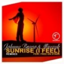 Johnny Bravo & Mieczyk Ft. Free On Stage - Sunrise I Feel  (Loui & Brejo Vocal Mix)