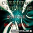 Corduroy Mavericks feat.Cristy Luv - The Way I Roll ()