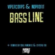 Noprofit And Vipercorps - Bassline (Soul Puncherz Remix)