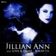 Jillian Ann and Love & Light - Know Us (Shock-N Remix)