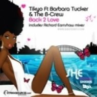 Tikyo Feat. Barbara Tucker & the B-Crew - Back 2 Love  (Tikyo Classic Mix)