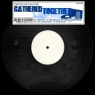 Groove Savor - Gathered Together (Agent Stereo Remix)