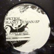 Spktrm - Planet Human ()