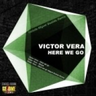 Victor Vera - Here We Go - Miguel Bastida Remix ()