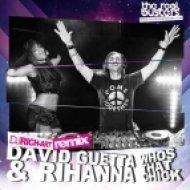 David Guetta & Rihanna - Whos That Chick (Dj Rich-Art Remix)