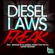 Diesel Laws - Freak (Angry Beavers Remix)