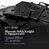 Sukh Knight, Mensah  & Squarewave - G Activity ()