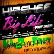 Hirshee - Big Life (Drivepilot Remix) - KL2 Edit ()