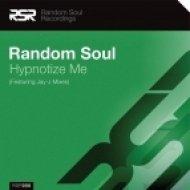 Random Soul - Hypnotize Me (Original Mix)