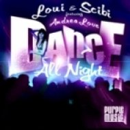 Loui & Scibi feat. Andrea Love - Dance All Night (Original Mix)
