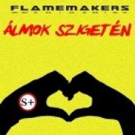 FlameMakers - Almok Szigeten ()