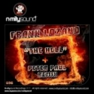 Frank Lozano - The Hell (Peter Paul Remix)