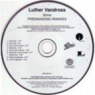 Luther Vandross - Shine (Freemasons Radio Mix)