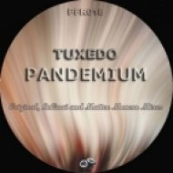 Tuxedo - Pandemium (LoQuai Remix)