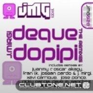 J. Mirgi - Deque Dopipi (Juanmy.R Remix)