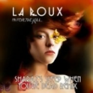 La Roux - In For The Kill (Sharaz\\\'s Sleep When You\\\'re Dead Remix)