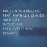 Kruse & Nuernberg feat. Nathalie Claude - Silk City (Original Mix)