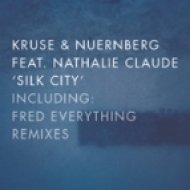Kruse & Nuernberg feat. Nathalie Claude - Silk City (Fred Everything Lazy Dub)