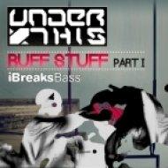 Under This - Ruff Stuff - Original Mix ()