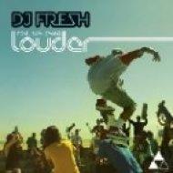 DJ Fresh - Louder Feat. Sian Evans (Drumsound & Bassline Smith Remix)