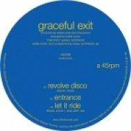 Graceful Exit - Revolve Disco ()