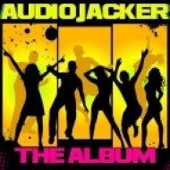 Audio Jacker - I Have The F.U.N.K. (Original Mix)