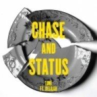 Chase & Status - Time  (Kev Willow Remix)