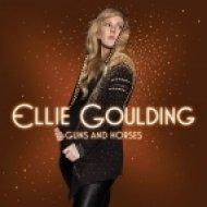 Ellie Goulding - Guns And Horses (Tonka Remix)