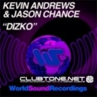 Kevin Andrews, Jason Chance - Dizko (Original Mix)