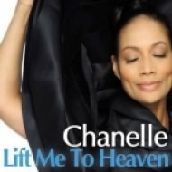Chanelle - Lift Me To Heaven  (Organic Mix)