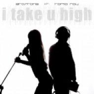 Etostone, Tama Ray - I Take U High (Extended Edit)