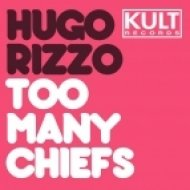 Hugo Rizzo - Not Enough Indians - Original Mix ()