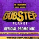DUBSTEP PLANET - OFFICIAL PROMO MIX ()