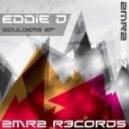 Eddie D - Boulders  (Original Mix)