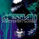 Messiah - Sickness ()