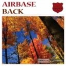 Airbase -  Back  (Original Mix)