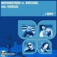 Mikro Housebrothers feat. Nathalia - I Hope  (DJ Micaele Horny Mix)