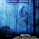 John Waver & Miles Reed - Nightfall  (Hegdahl & Beta Remix)