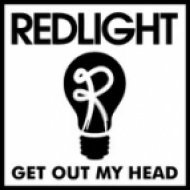 Redlight - Get Out My Head ()