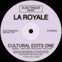 LA ROYALE - Another One Bites The Dust  (La Royale edit)