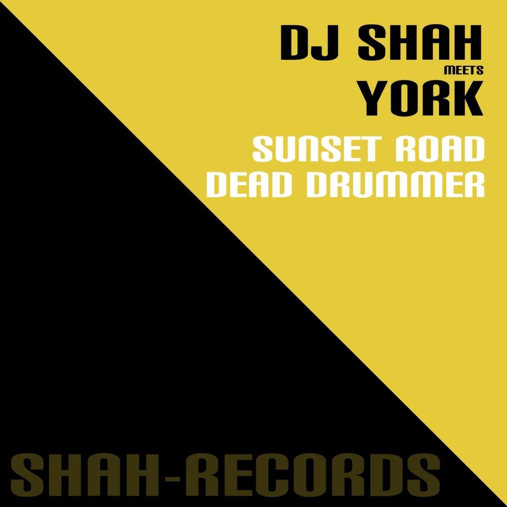 DJ Shah meets York - Dead Drummer  (Original Mix)