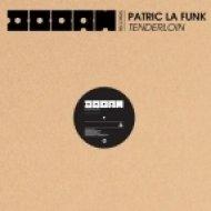 Patric La Funk - Tenderloin  (Original Mix)