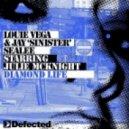 Louie Vega feat. Julie McKnight - Diamond Life  (Richard Earnshaw Remix)