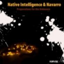 Native Intelligence & Navarro - Preparations for the Unknown ()