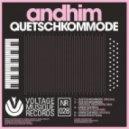 Andhim - Quetschkommode  (Andreas Henneberg Remix)