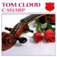 Tom Cloud - C-Sharp  (Original Mix)