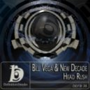 Bill Vega & New Decade - Head Rush  (Original Mix)