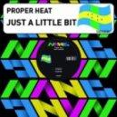 Proper Heat - Just A Little Bit  (Polar Rundfunk Remix)